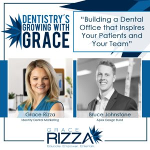 Dentistry's Growing with Grace - Bruce