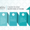 Best Dental Marketing Company | 5 Ways to Stay Motivated at Work